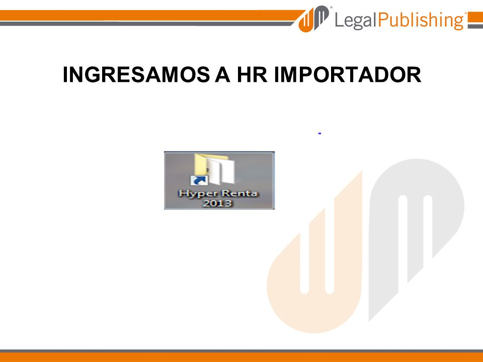 INGRESAMOS A HR IMPORTADOR