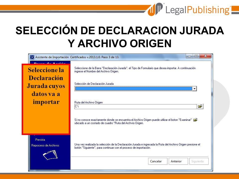 SELECCIÓN DE DECLARACION JURADA Y ARCHIVO ORIGEN