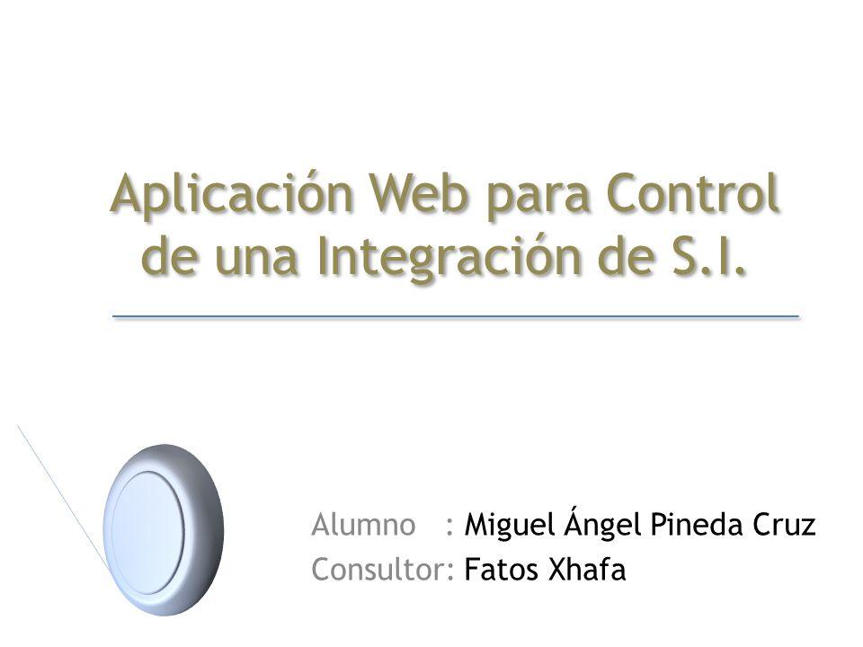 Aplicación Web para Control de una Integración de S.I.