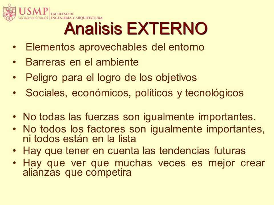 Analisis EXTERNO Elementos aprovechables del entorno