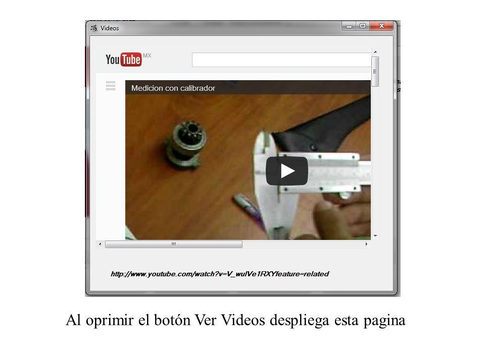 Al oprimir el botón Ver Videos despliega esta pagina