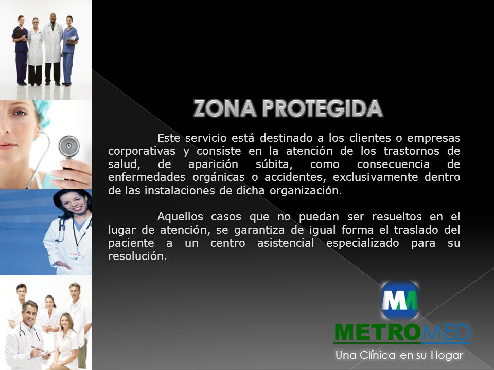 ZONA PROTEGIDA METROMED