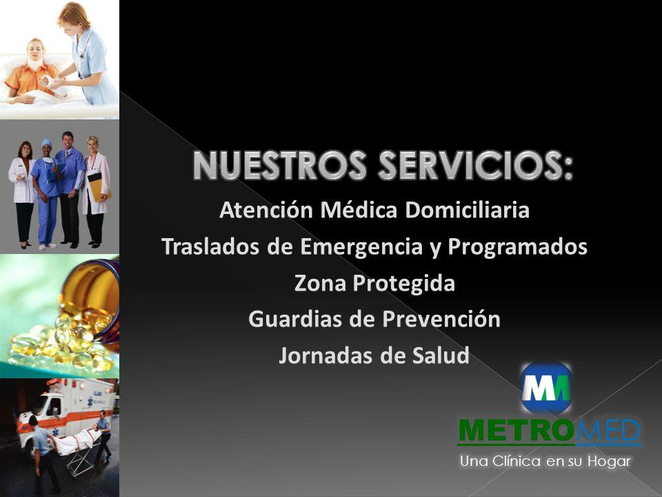 Nuestros Servicios: METROMED Atención Médica Domiciliaria