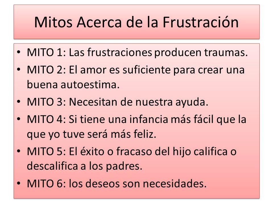 Mitos Acerca de la Frustración