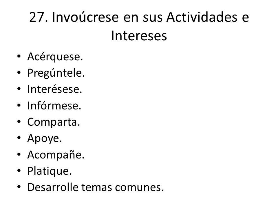 27. Invoúcrese en sus Actividades e Intereses