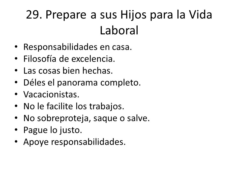 29. Prepare a sus Hijos para la Vida Laboral