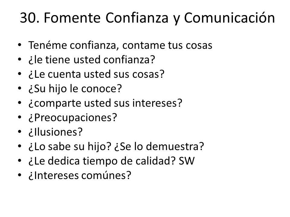 30. Fomente Confianza y Comunicación