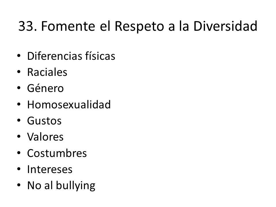 33. Fomente el Respeto a la Diversidad
