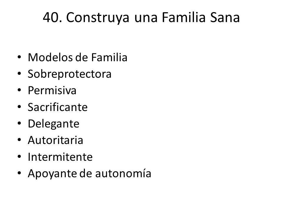 40. Construya una Familia Sana
