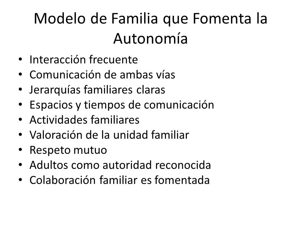 Modelo de Familia que Fomenta la Autonomía