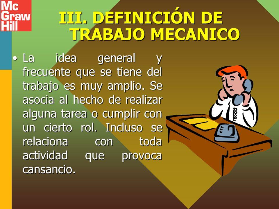 III. DEFINICIÓN DE TRABAJO MECANICO