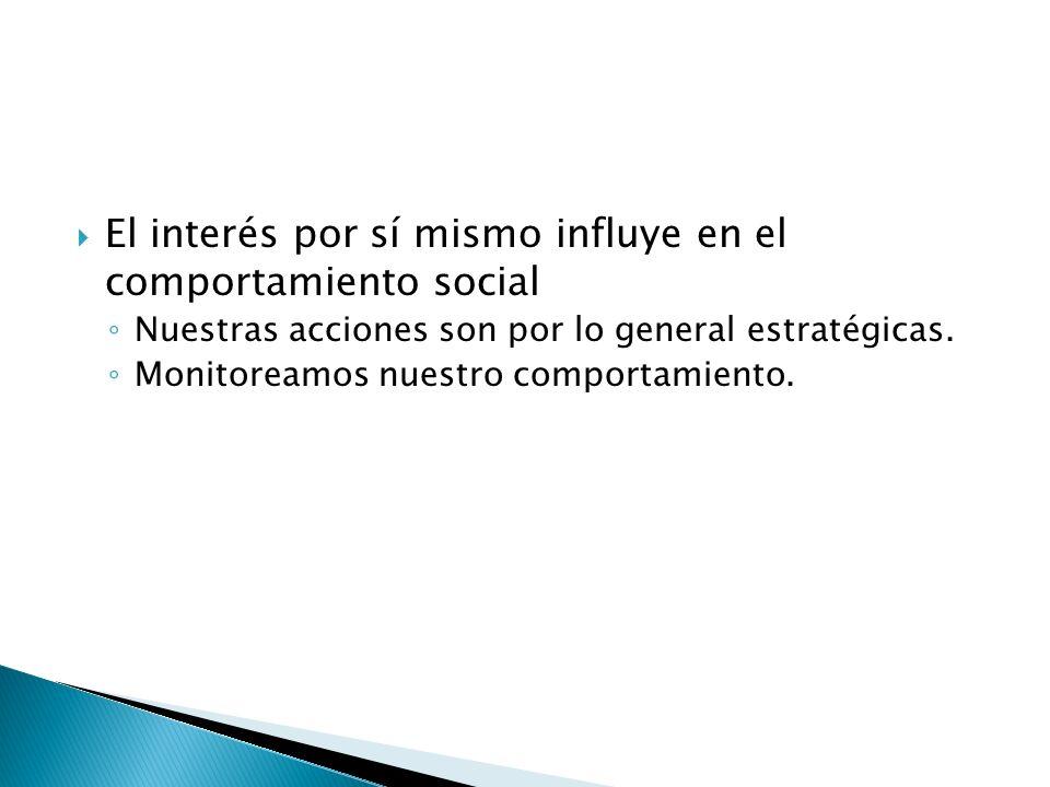 El interés por sí mismo influye en el comportamiento social
