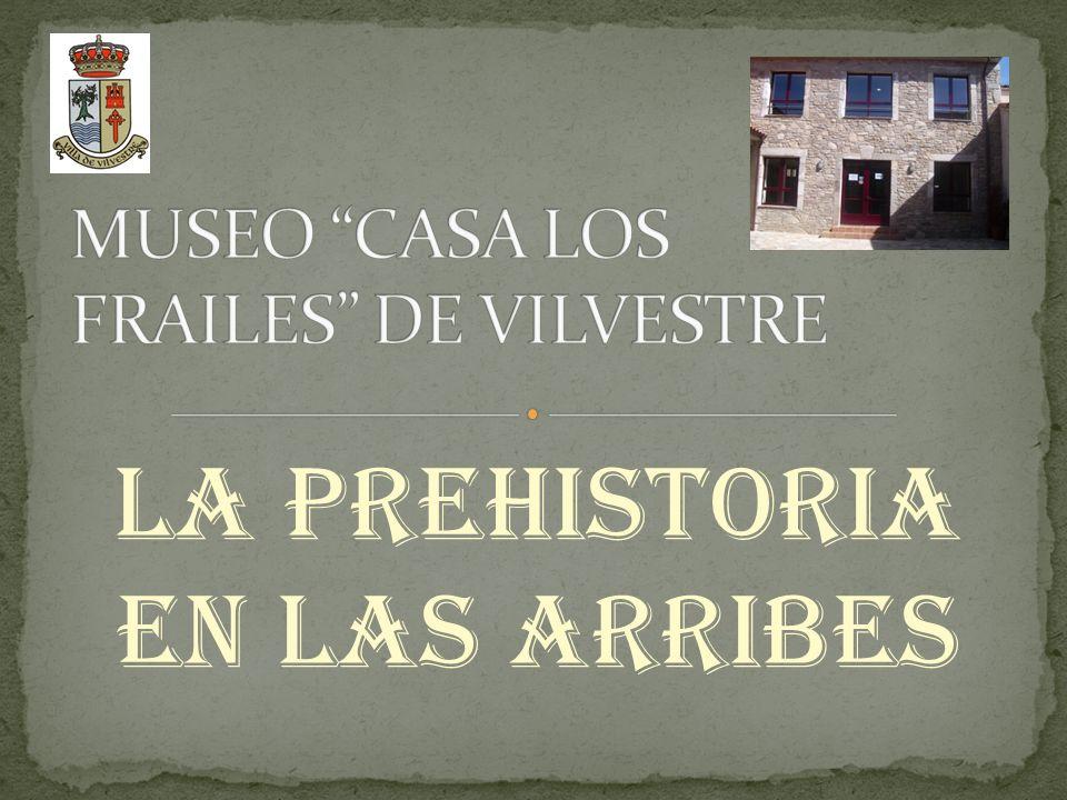 MUSEO CASA LOS FRAILES DE VILVESTRE