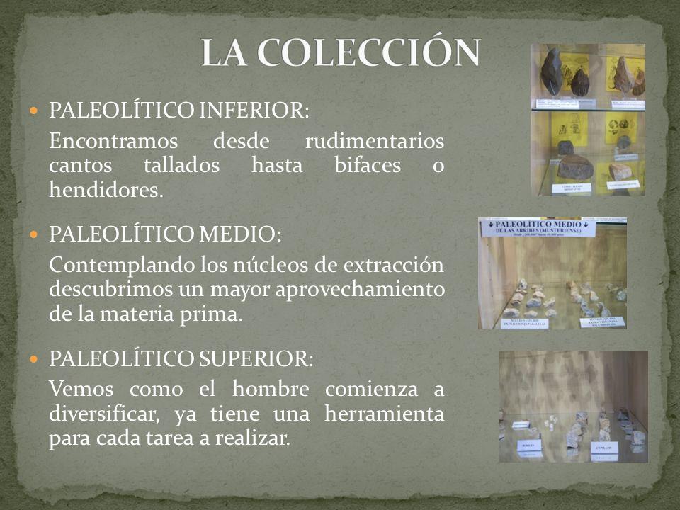 LA COLECCIÓN PALEOLÍTICO INFERIOR: