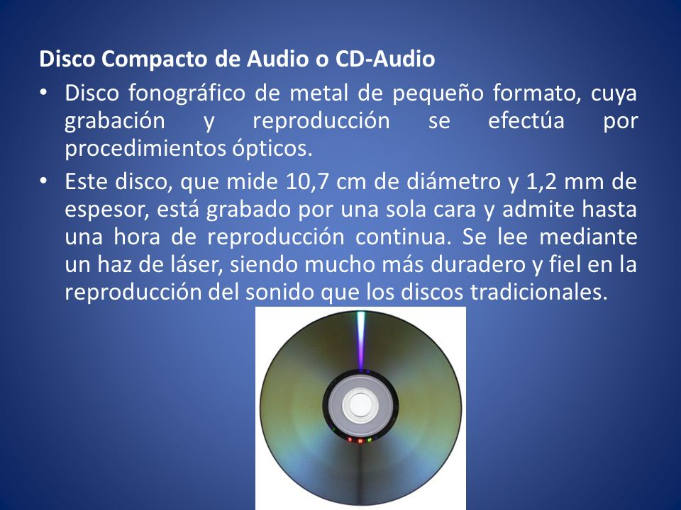 Disco Compacto de Audio o CD-Audio