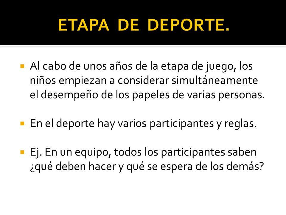 ETAPA DE DEPORTE.