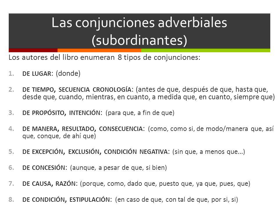 Las conjunciones adverbiales (subordinantes)
