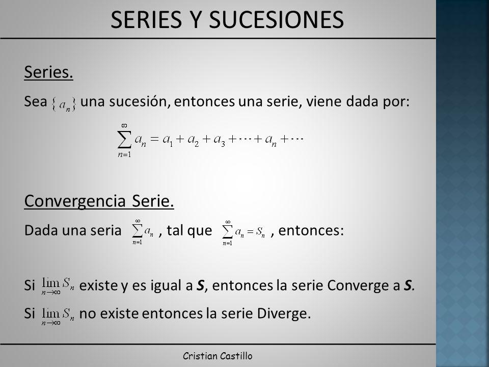 Series. Convergencia Serie.