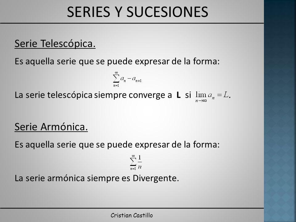 Serie Telescópica. Serie Armónica.