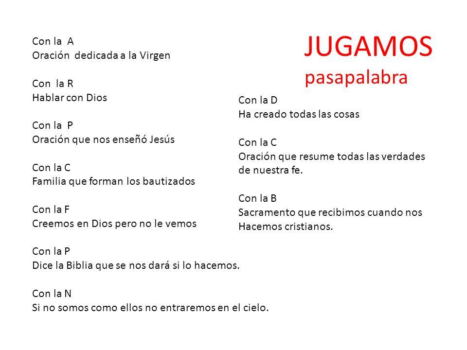 JUGAMOS pasapalabra Con la A Oración dedicada a la Virgen Con la R