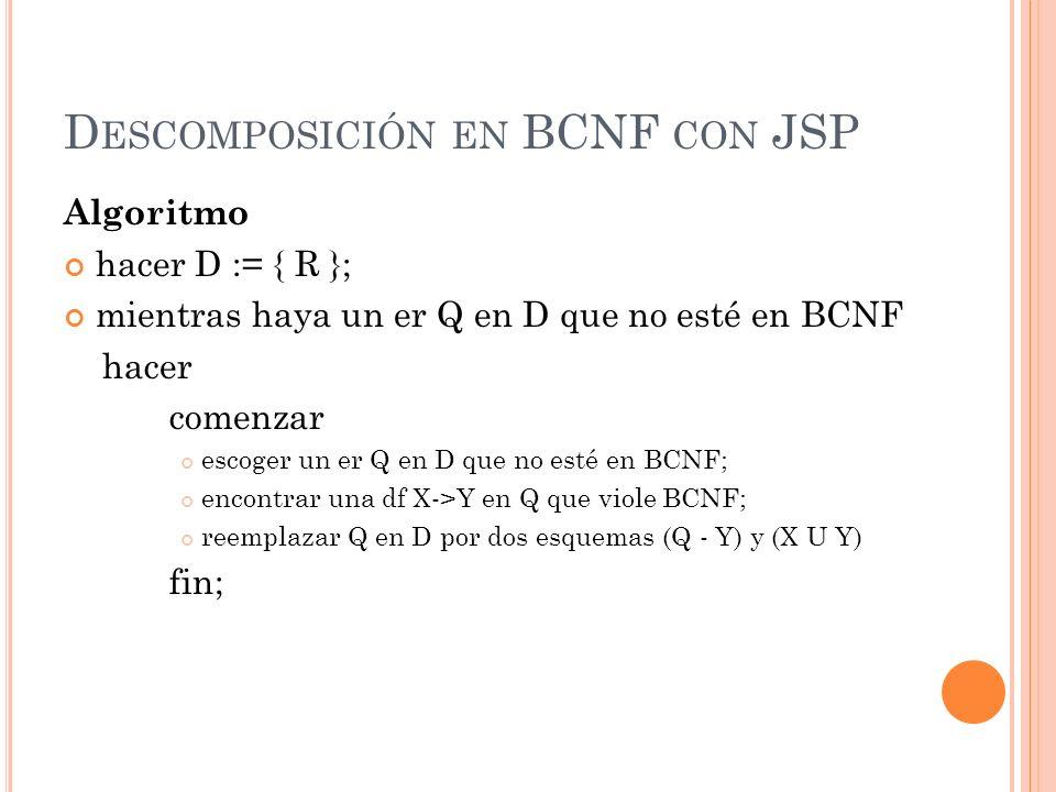 Descomposición en BCNF con JSP