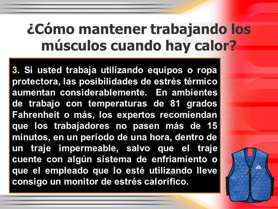 ¿Cómo mantener trabajando los músculos cuando hay calor