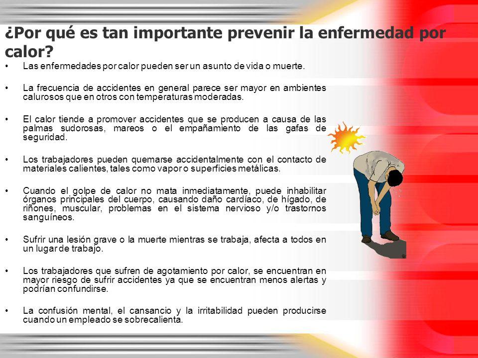 ¿Por qué es tan importante prevenir la enfermedad por calor