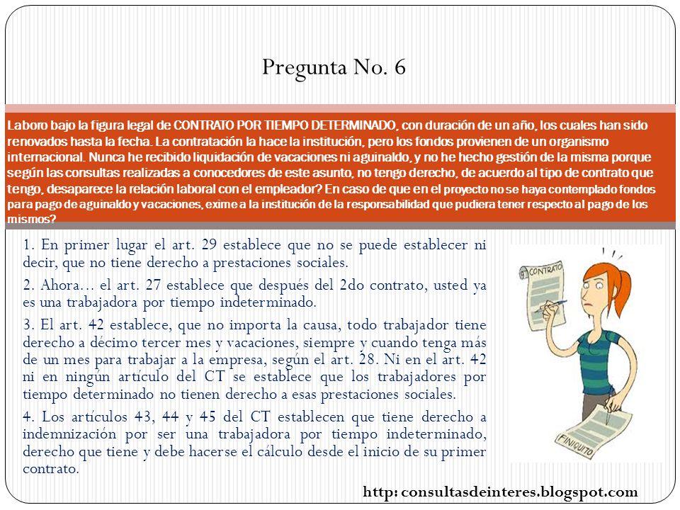 Pregunta No. 6