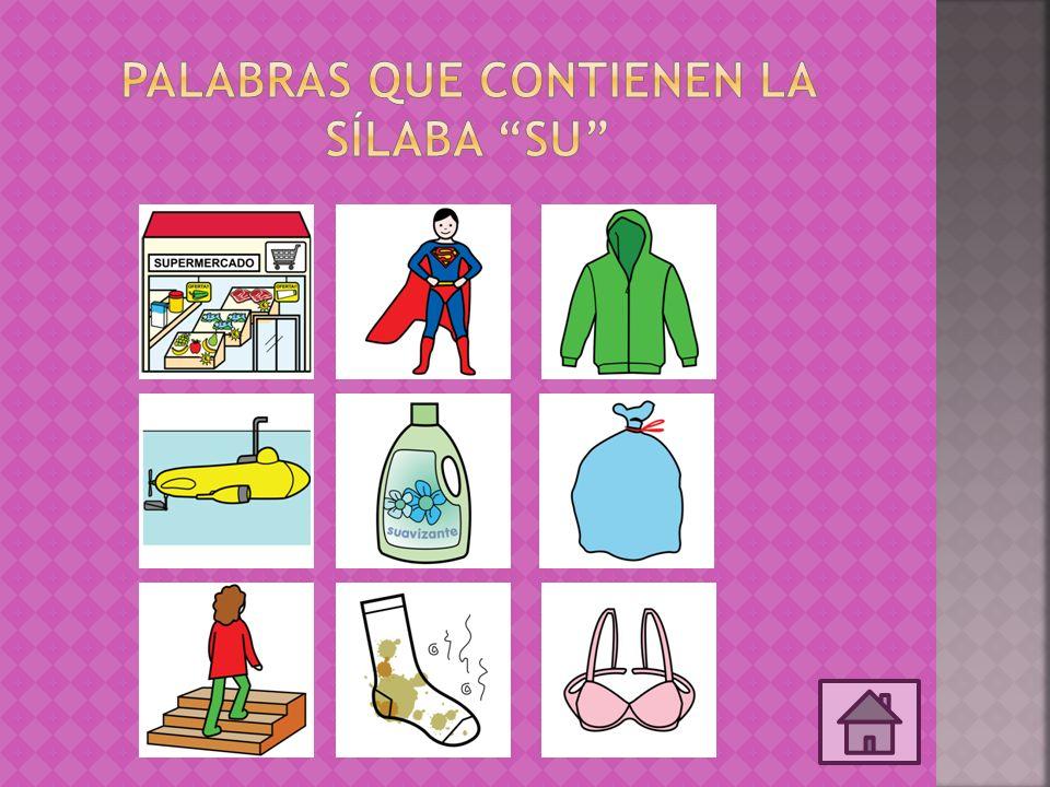 Palabras que contienen la sílaba sU