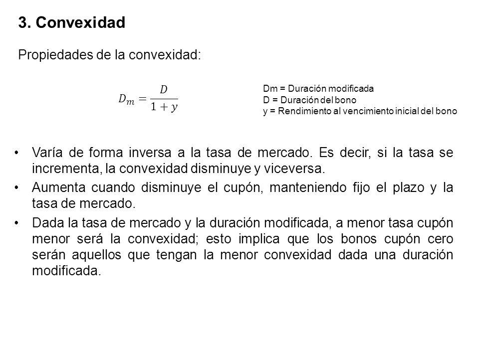 3. Convexidad Propiedades de la convexidad: