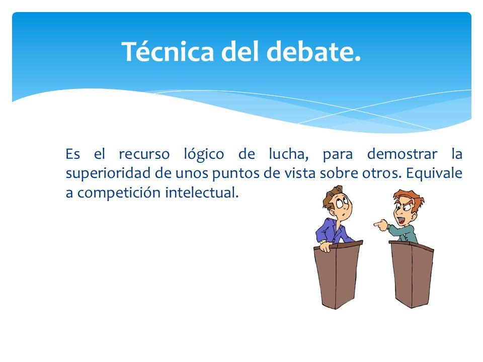 Técnica del debate.