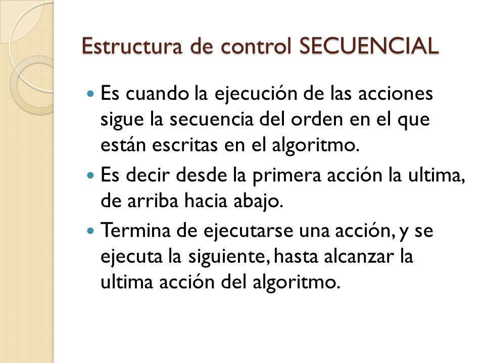 Estructura de control SECUENCIAL