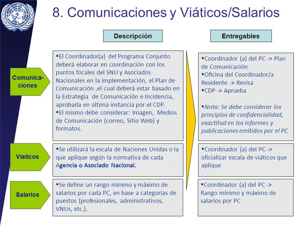 8. Comunicaciones y Viáticos/Salarios