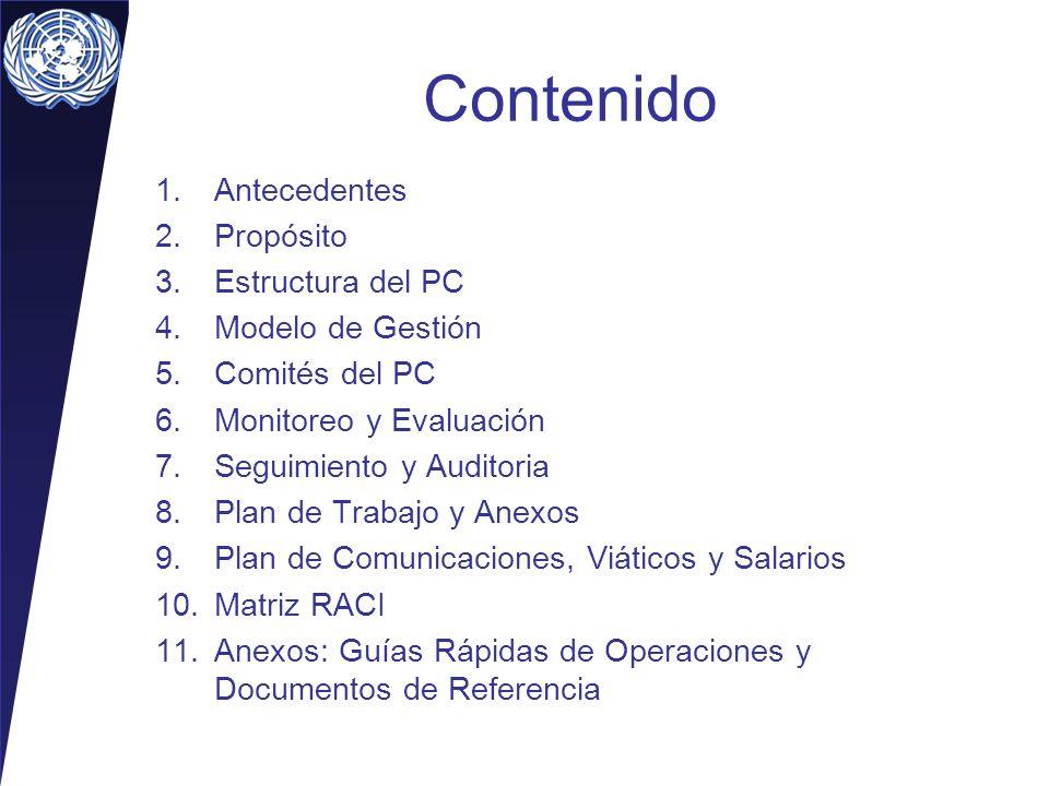 Contenido Antecedentes Propósito Estructura del PC Modelo de Gestión