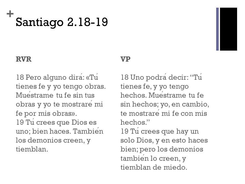 Santiago 2.18-19