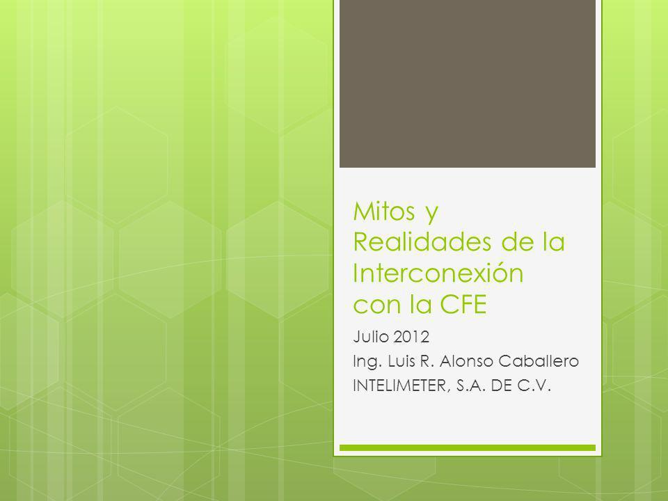 Mitos y Realidades de la Interconexión con la CFE