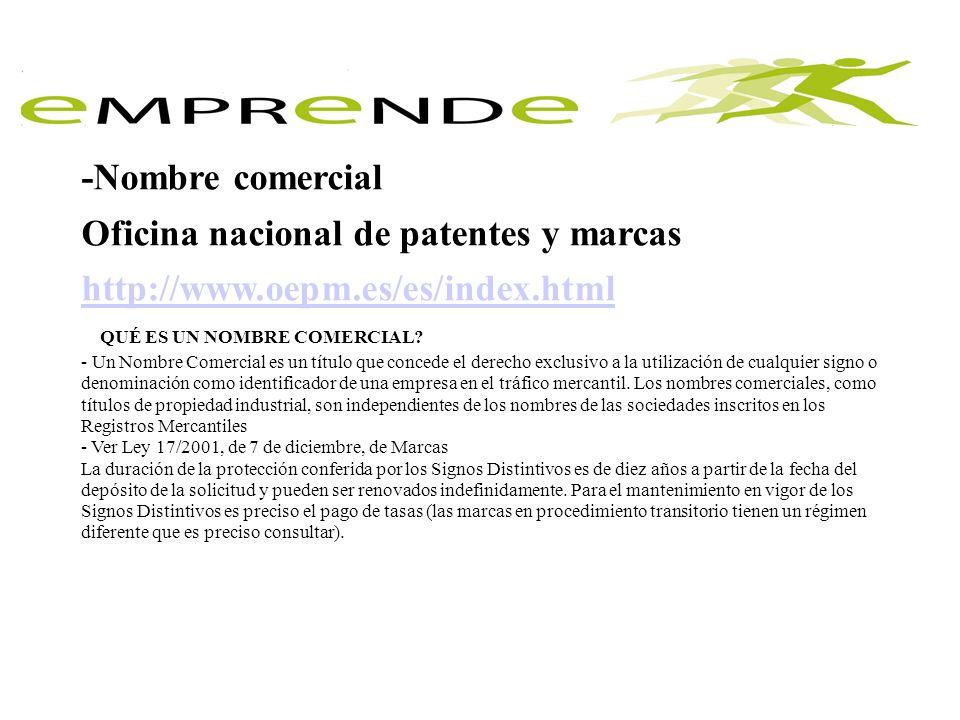 Oficina nacional de patentes y marcas http://www.oepm.es/es/index.html