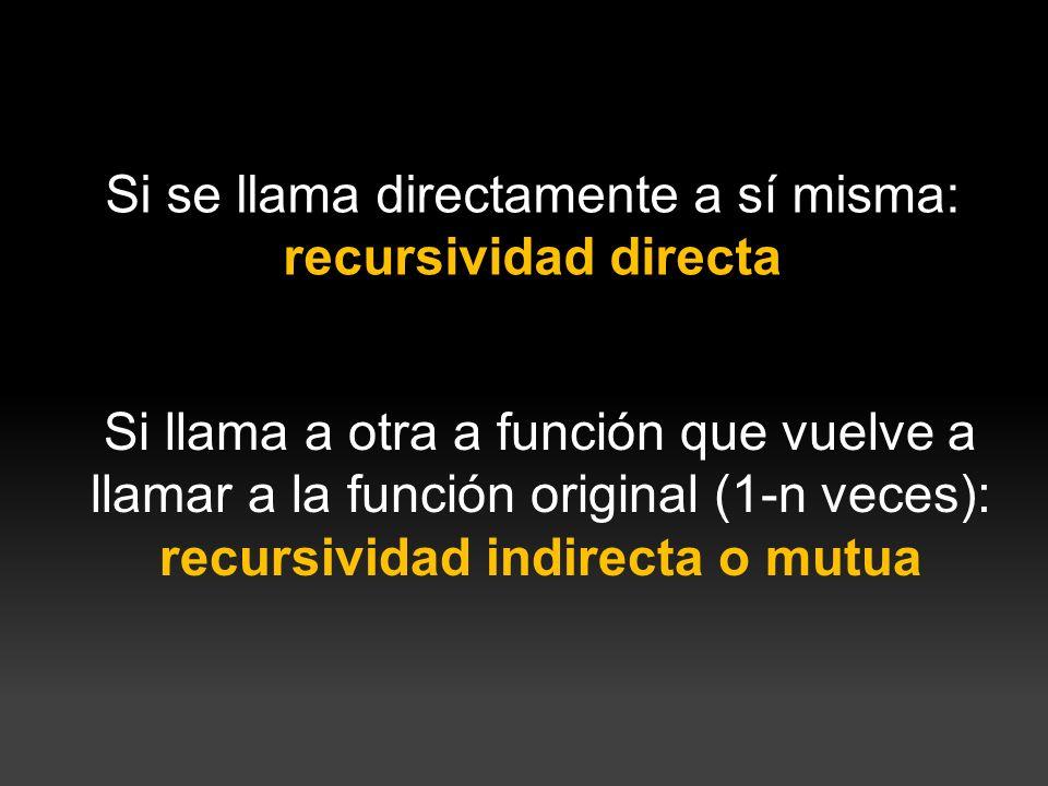recursividad indirecta o mutua