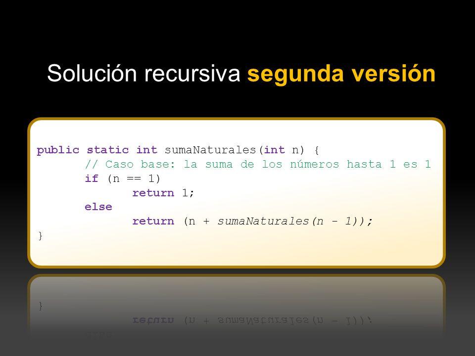 Solución recursiva segunda versión