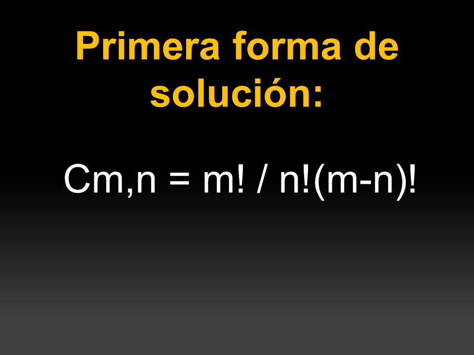 Primera forma de solución: