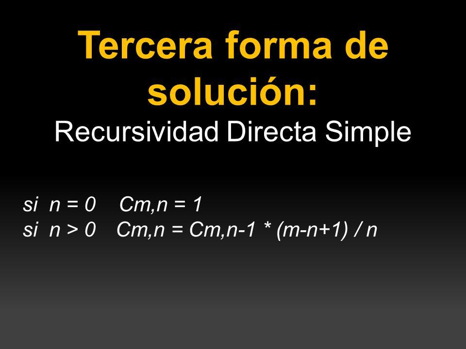 Tercera forma de solución: