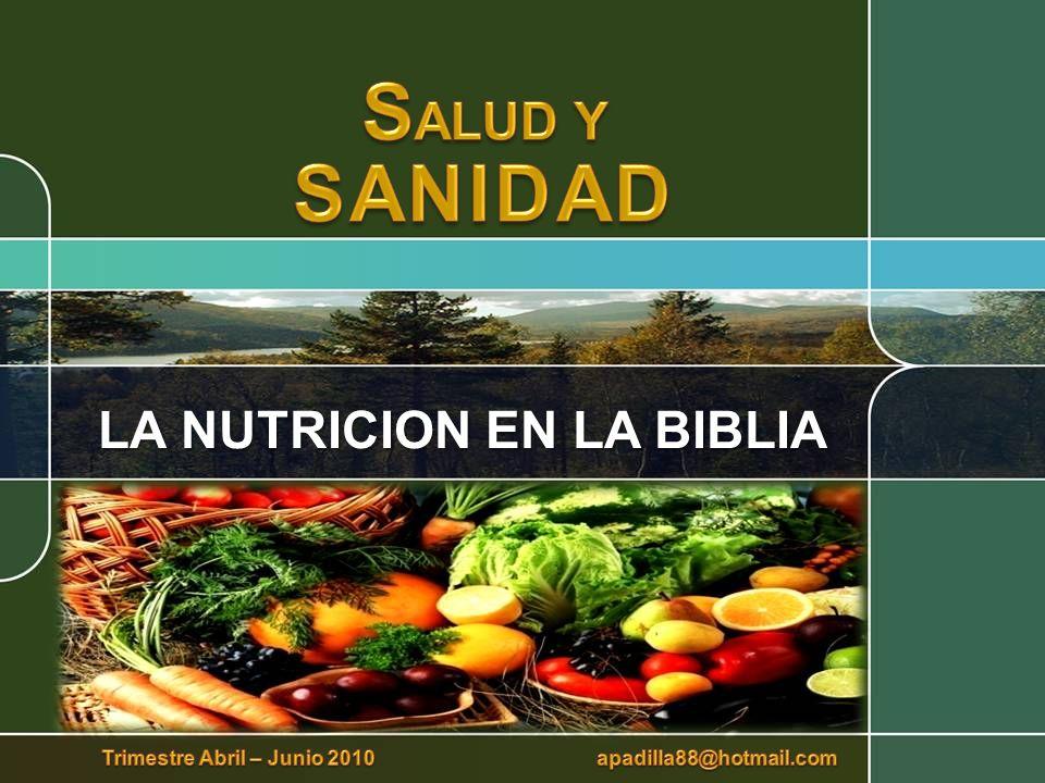 LA NUTRICION EN LA BIBLIA