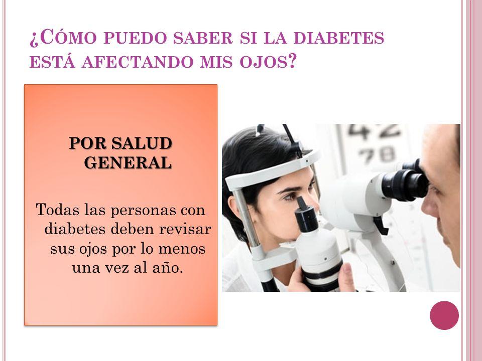 ¿Cómo puedo saber si la diabetes está afectando mis ojos