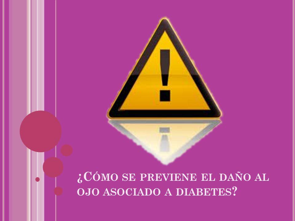 ¿Cómo se previene el daño al ojo asociado a diabetes