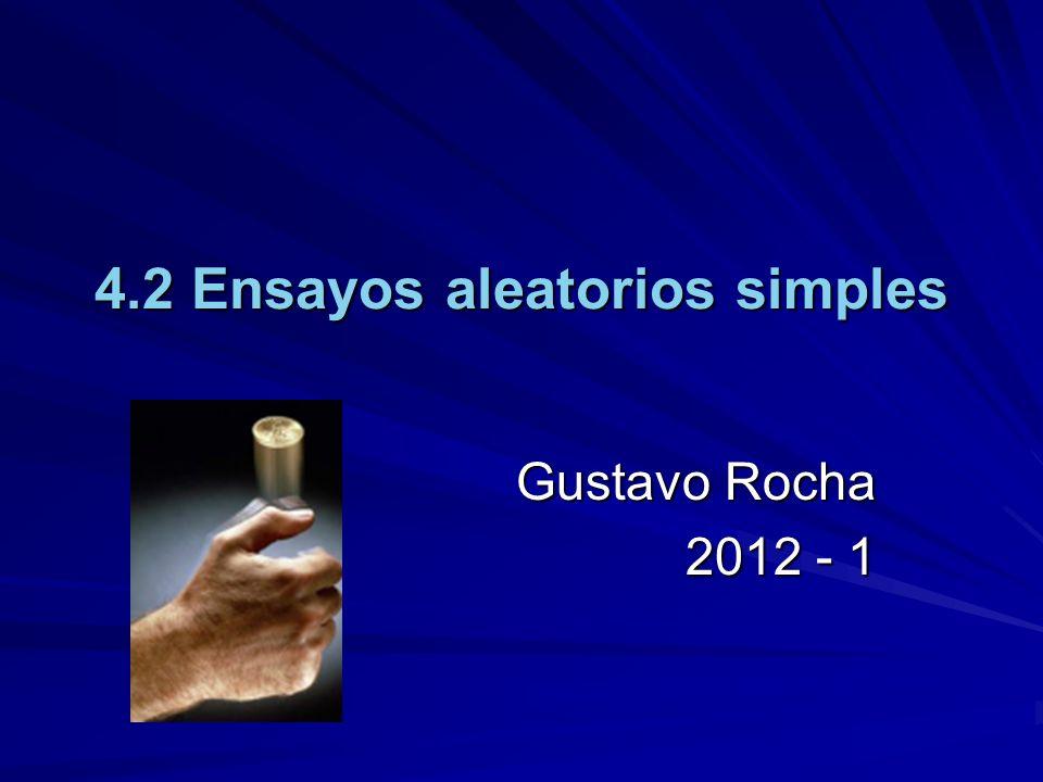 4.2 Ensayos aleatorios simples