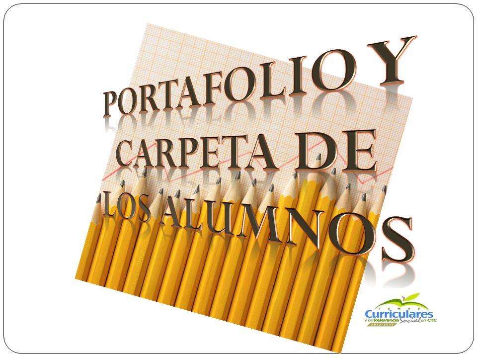 PORTAFOLIO Y CARPETA DE LOS ALUMNOS