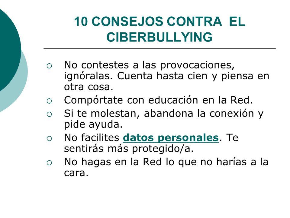 10 CONSEJOS CONTRA EL CIBERBULLYING