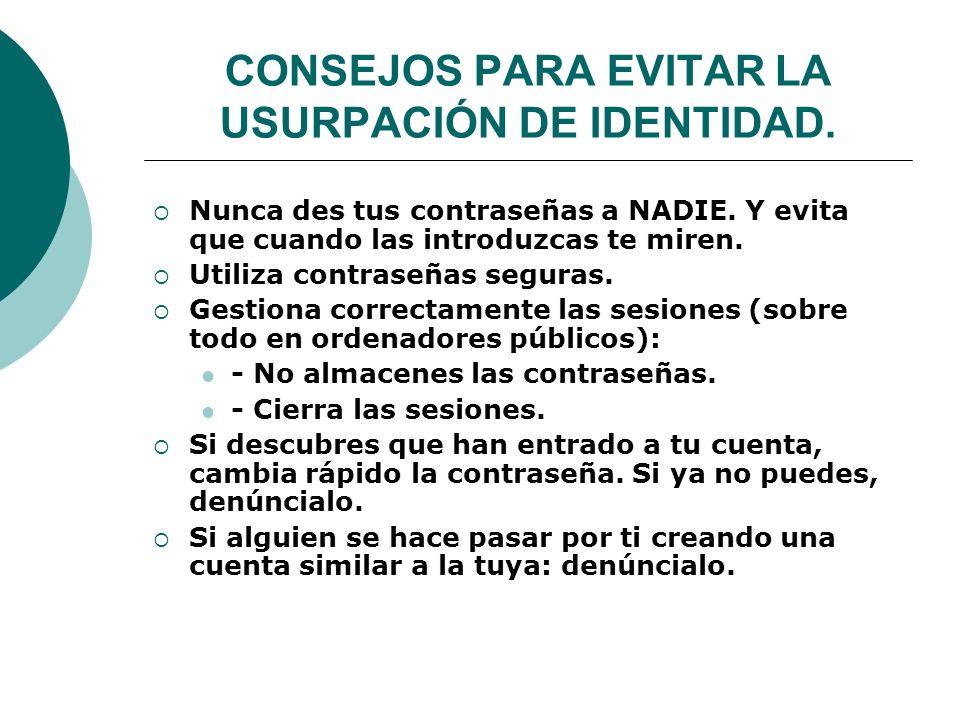 CONSEJOS PARA EVITAR LA USURPACIÓN DE IDENTIDAD.