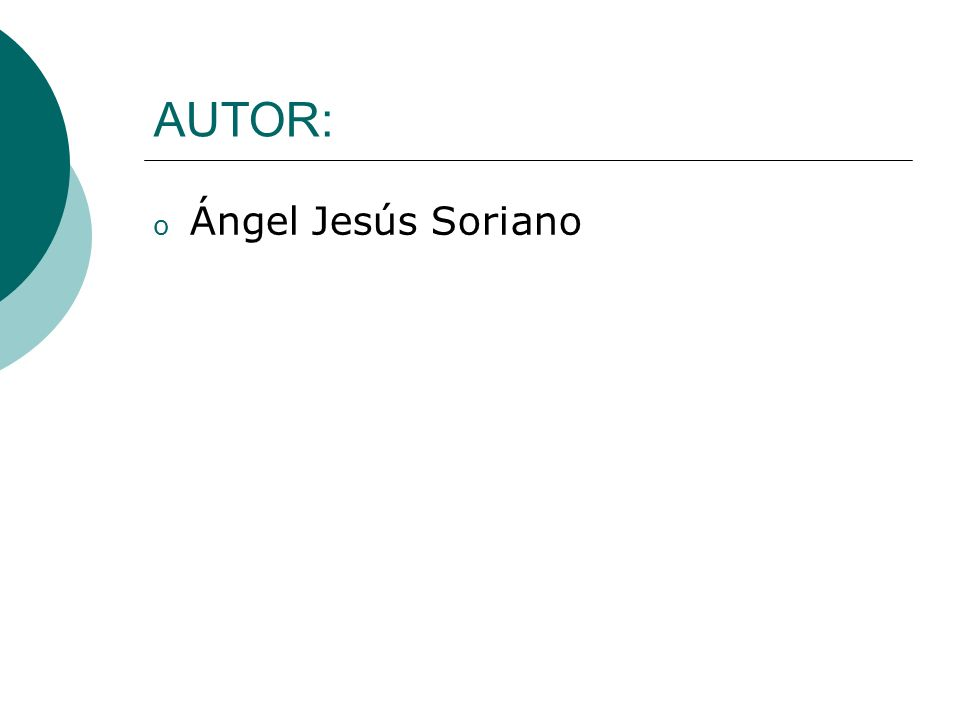 AUTOR: Ángel Jesús Soriano