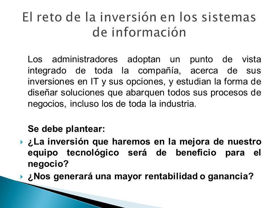 El reto de la inversión en los sistemas de información